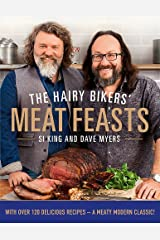 The Hairy Bikers' Meat Feasts: With Over 120 Delicious Recipes - A Meaty Modern Classic Hardcover