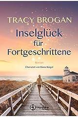 Inselglück für Fortgeschrittene (Trillium Bay 2) Kindle Ausgabe