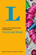 Langenscheidt Praxiswörterbuch Textil und Mode: Englisch-Deutsch-Französisch-Italienisch (Langenscheidt Praxiswörterbücher)
