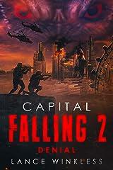 Capital Falling - Denial: Book 2 Kindle Edition