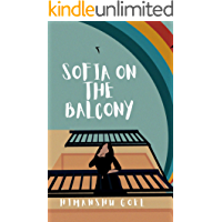 Sofia on the Balcony: flash reads by Himanshu Goel