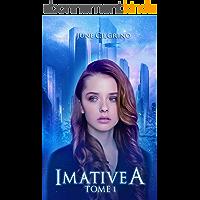 Imative A: Tome 1 (Romance Science-Fiction)
