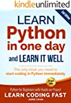 Python : Learn Python in One Day and Learn It Well. Python for Beginners with Hands-on Project.