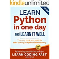 Python (2nd Edition): Learn Python in One Day and Learn It Well. Python for Beginners with Hands-on Project. (Learn…