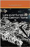 Les aventures de Tom Delmon Tome 3: Batailles pour l'enfer