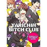 Yarichin bitch club (Vol. 1)