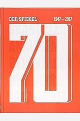 70 - DER SPIEGEL 1947–2017 - Gebundene Ausgabe