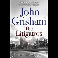 The Litigators: The blockbuster bestselling legal thriller from John Grisham (English Edition)