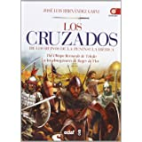 Los cruzados de los reinos de la península Ibérica: Del obispo Bernardo de Toledo a los almogávares de Roger de Flor: 1 (Clío