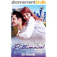 Her Intelligent Billionaire: A Clean Friends to Lovers Romance (Billionaire Tech Tycoons & Titans Book 4) (English Edition)