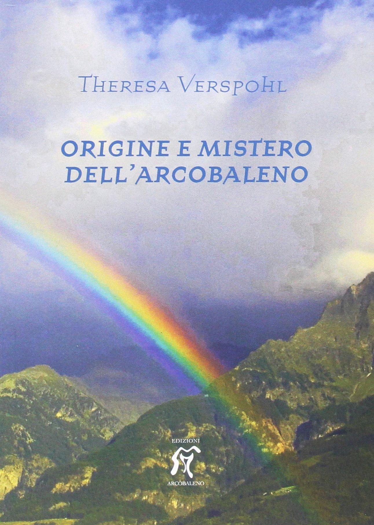 Origine e mistero dell'arcobaleno: 1
