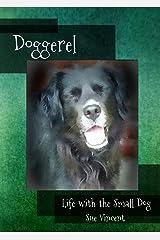 Doggerel: Life with the Small Dog (English Edition) Kindle Ausgabe