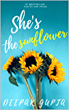 She's the Sunflower: Heart Healing Poetry and Prose