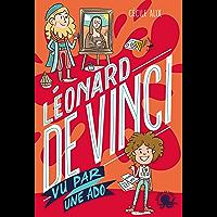 100 % Bio – Léonard de Vinci vu par une ado