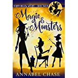 Magic & Monsters (Starry Hollow Witches Book 12) (English Edition)