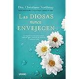 Las diosas nunca envejecen (Crecimiento personal) (Spanish Edition)