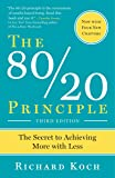 The 80/20 Principle: The Secret to Achieving More with Less by Richard Koch(1999-10-19)