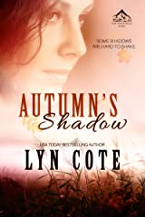 Autumn's Shadow: Clean Wholesome Mystery and Romance (Northern Intrigue Book 2) Kindle Edition