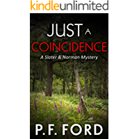 Just a Coincidence (Slater & Norman Mysteries Book 2) (English Edition)