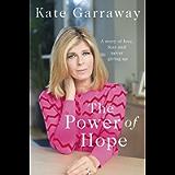 The Power Of Hope: The moving memoir from TV's Kate Garraway