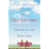 The Daughterhood: The good, the bad and the guilty of mother-daughter relationships (English Edition)