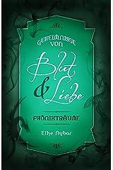 Phönixträume (Geheimnisse von Blut & Liebe 3) Kindle Ausgabe