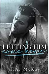 Letting Him Come Home Kindle Edition