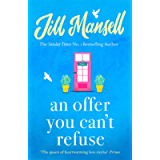 An Offer You Can't Refuse: The absolutely IRRESISTIBLE Sunday Times bestseller . . . Your feelgood read for spring!