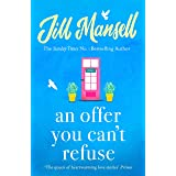 An Offer You Can't Refuse: The absolutely IRRESISTIBLE Sunday Times bestseller . . . Your feelgood read for spring! (English