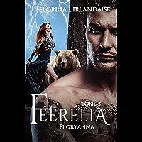 Féerélia Tome 3: Floryanna