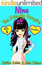NINA The Friendly Vampire - Book 4 - Families: Books for Kids aged 9-12