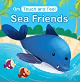 Board Book-Touch and Feel: Sea Friends