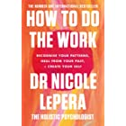 How To Do The Work: The Sunday Times Bestseller (English Edition)