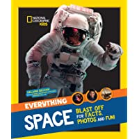 Everything: Space (National Geographic Kids)