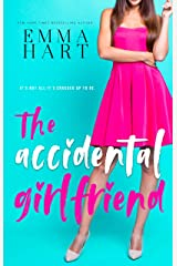 The Accidental Girlfriend Kindle Edition