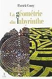 La géometrie du labyrinthe