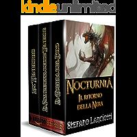 Nocturnia - Il ritorno della Nera: L'ebook fantasy italiano più amato!