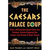 The Caesars Palace Coup: How a Billionaire Brawl Over the Famous Casino Exposed the Power and Greed of Wall Street (English E