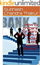 How to prepare for Bank PO Exam in Indian Public Sector Banks?