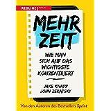 Mehr Zeit: Wie man sich auf das Wichtigste konzentriert (German Edition)