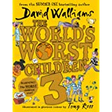 The World´s Worst Children 3: Fiendishly funny new short stories for fans of David Walliams books