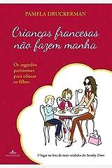 Crianças Francesas Não Fazem Manha (Em Portuguese do Brasil) Paperback