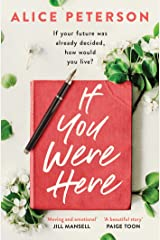 If You Were Here: An uplifting, feel-good story – full of life, love and hope! Kindle Edition