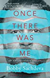 Once There Was Me: The Extraordinary Life of an Unknown Indian