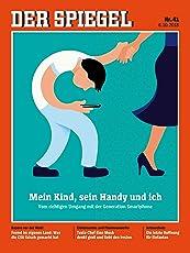 DER SPIEGEL 41/2018: Mein Kind, sein Handy und ich
