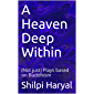 A Heaven Deep Within: (Not just) Plays based on Buddhism (A Better Life)