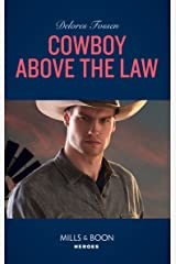 Cowboy Above The Law (Mills & Boon Heroes) (The Lawmen of McCall Canyon, Book 1) Kindle Edition