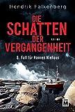 Die Schatten der Vergangenheit - Ostsee-Krimi (Hannes Niehaus, Band 8)