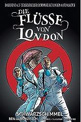 Die Flüsse von London - Graphic Novel: Bd. 3: Schwarzer Schimmel Taschenbuch