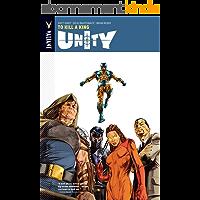 Unity Vol. 1: To Kill A King (UNITY (2013- )) (English Edition)